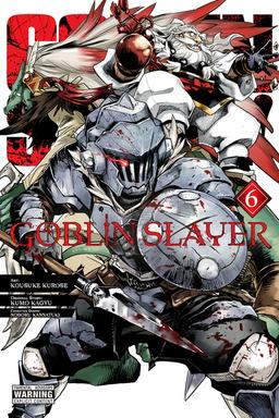 Goblin Slayer, Vol. 6