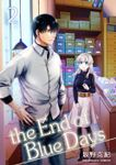 the End of Blue Days 2