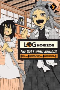 Log Horizon: The West Wind Brigade, Vol. 5