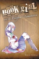 Book Girl and the Wayfarer's Lamentation