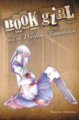 Book Girl and the Wayfarer's Lamentation