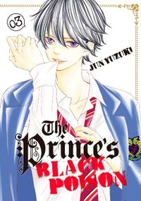The Prince's Black Poison Volume 3