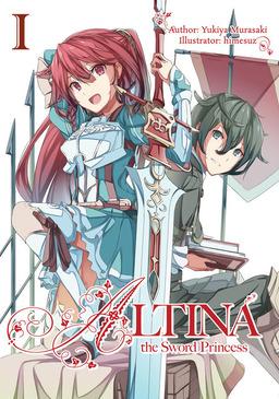 Altina the Sword Princess: Volume 1