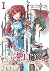 Altina the Sword Princess: Volume 1