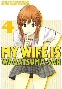 My Wife is Wagatsuma-san 4-電子書籍