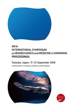 XIII th INTERNATIONAL SYMPOSIUM on BIOMECHANICS and MEDICINE in SWIMMING PROCEEDINGS-電子書籍