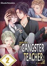 Gangster Teacher 2