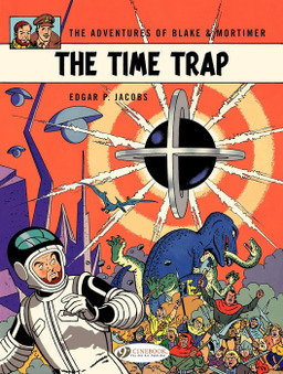 Blake & Mortimer - Volume 19 - The Time Trap