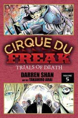 Cirque Du Freak: The Manga, Vol. 5