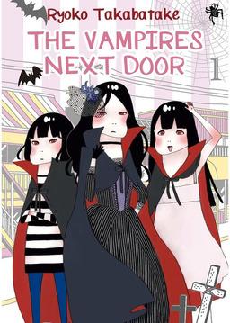 The Vampires Next Door, Volume 1