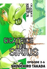 CICATRICE THE SIRIUS, Episode 2-6