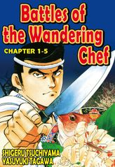 BATTLES OF THE WANDERING CHEF, Chapter 1-5