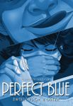 Perfect Blue: Awaken from a Dream