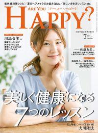 Are You Happy? (アーユーハッピー) 2018年 7月号