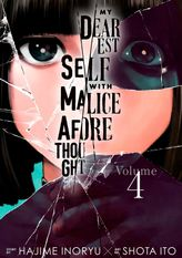 My Dearest Self with Malice Aforethought 4