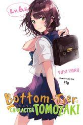 Bottom-Tier Character Tomozaki, Vol. 6.5