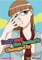 Lady and the Butler's Change-Up, Chapter 1
