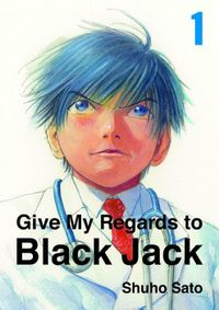 Give My Regards to Black Jack, Volume 1