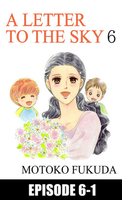 A LETTER TO THE SKY, Episode 6-1-電子書籍