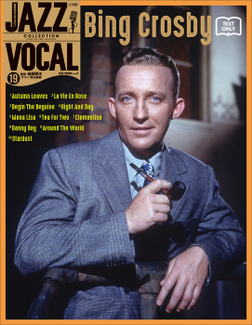 JAZZ VOCAL COLLECTION TEXT ONLY 19 ビング・クロスビー-電子書籍