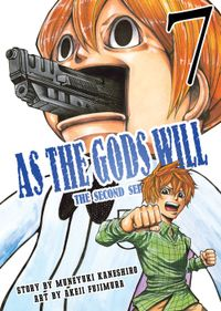 As the Gods Will The Second Series Volume 7