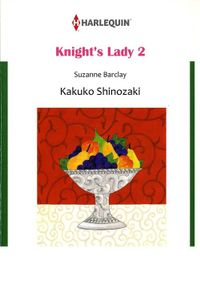 KNIGHT'S LADY 2