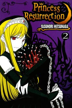 Princess Resurrection Volume 2-電子書籍