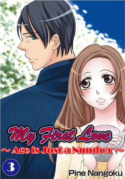 My First Love - Age is Just a Number, Chapter 3
