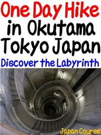 One Day Hike in Okutama Tokyo Japan