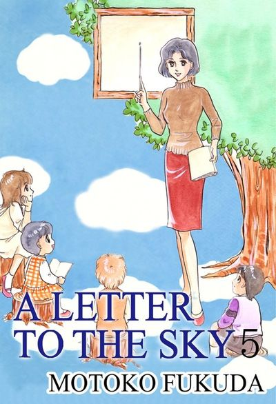 A LETTER TO THE SKY, Volume 5
