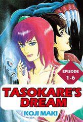 TASOKARE'S DREAM, Episode 1-6