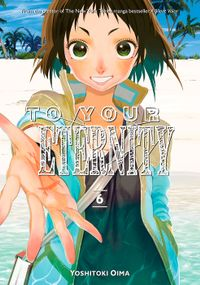To Your Eternity Volume 6