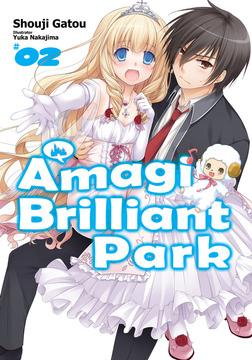 Amagi Brilliant Park: Volume 2-電子書籍