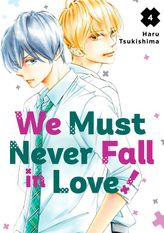 We Must Never Fall in Love! 4