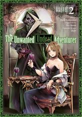 The Unwanted Undead Adventurer  Volume 2