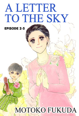 A LETTER TO THE SKY, Episode 2-5