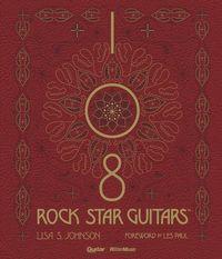108 ROCK STAR GUITARS 伝説のギターをたずねて(リットーミュージック)