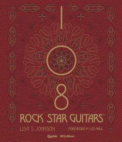 108 ROCK STAR GUITARS 伝説のギターをたずねて-電子書籍