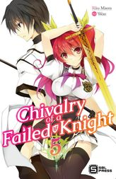 Chivalry of a Failed Knight Vol. 5