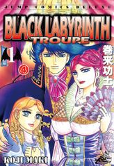 BLACK LABYRINTH TROUPE, Episode 1-4