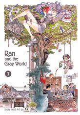 Ran and the Gray World, Volume 1