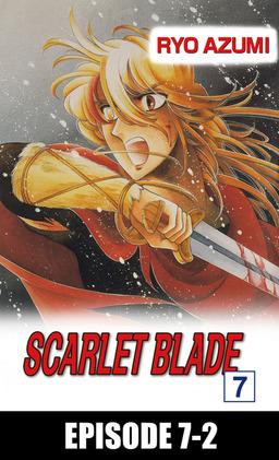 SCARLET BLADE, Episode 7-2