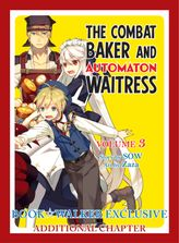 BOOK☆WALKER Exclusive: The Combat Baker and Automaton Waitress, Vol. 3: Exclusive additional chapter [Bonus Item]