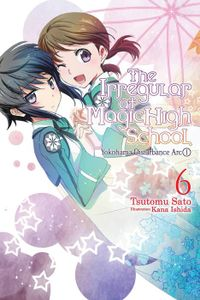 The Irregular at Magic High School, Vol. 6