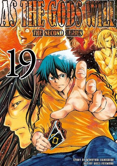 As the Gods Will The Second Series Volume 19