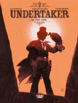 Undertaker - Volume 1 - The Gold Eater-電子書籍