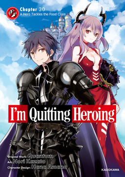 I'm Quitting Heroing Chapter 30: A Hero Tackles the Food Crisis