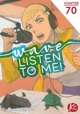 Wave, Listen to Me! Chapter 70