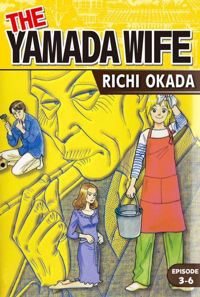 THE YAMADA WIFE, Episode 3-6