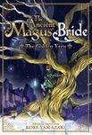 The Ancient Magus' Bride: The Golden Yarn Vol. 1